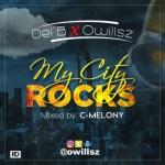 "Del'B X Owillsz – ""My City Rocks"""