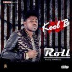 """Kool B – """"Roll"""""""