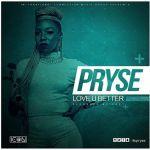 "Pryse – ""Love U Better"" (Prod by Ckay)"