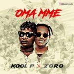 "Kool P – ""Oma Mme"" ft. Zoro"