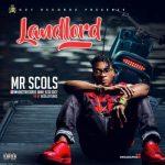 "Mr Scols – ""Landlord"""