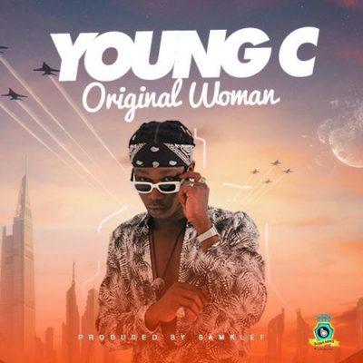 Young C – 'Original Woman' ( Prod. By Samklef )