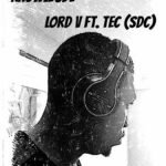 Lord V – Knowledge ft. Tec (Show Dem Camp)