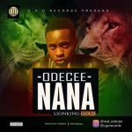 Odecee – Nana ft. Lionking Gold