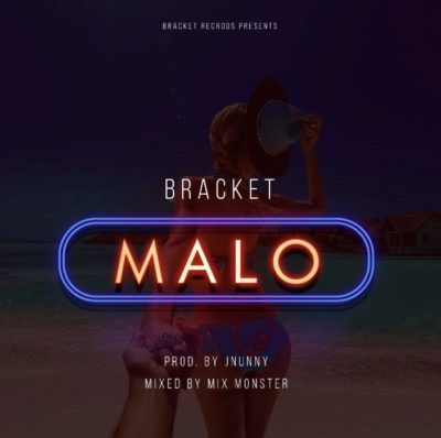 Bracket – Malo [New Song]