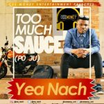 Yeanach – Too Much Sauce