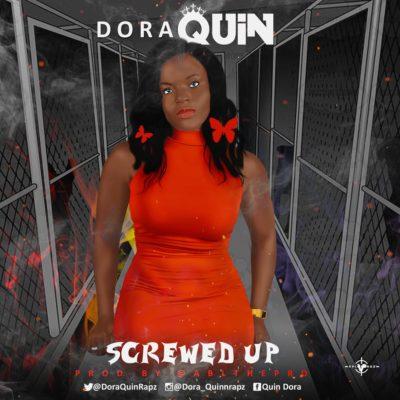 Dora Quin – Screwed Up