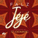 Falz – Jeje (Prod. By StudioMagic) [New Song]