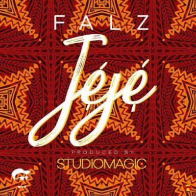 [Music] Falz – Jeje