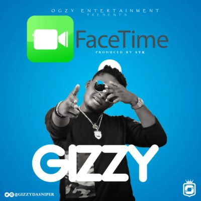 MUSIC: Gizzy – FACETIME (Prod. By Dr. Syk)