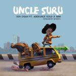 Jon Ogah – Uncle Suru ft. Adekunle Gold & Simi [New Video]