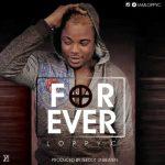 Loppy C – Forever (Prod. Teedot Unbeaten)