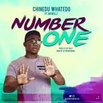 Chinedu Whatedo – Number One ft. Jaywillz
