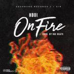 Hboi – On Fire