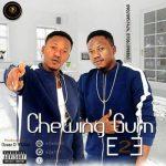 E2E – Chewing Gum