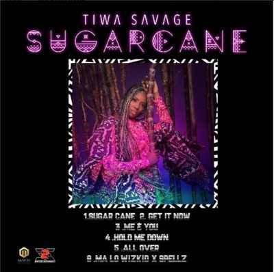 Tiwa Savage Sugarcane - Tiwa Savage Releases Tracklist For Sugarcane EP, Features Only  Starboy Wizkid