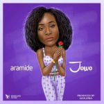 Aramide – Jowo [New Song]
