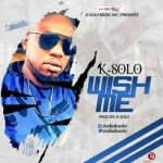 K-Solo – Wish Me [New Song]