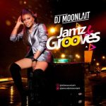 DJ Moonlait – Jamz And Grooves Mix