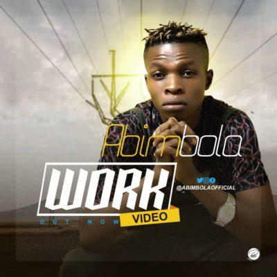 1 22 - VIDEO: Abimbola – Work
