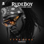 Rudeboy (Paul Okoye) – Fire Fire [Lyrics]