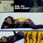 VIDEO: Queen Juliana – For Your Love