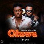 Oyinkanade x Qdot – Oluwa