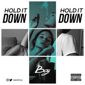 IMG 20180101 WA0007 300x300 - BOG – Hold It Down