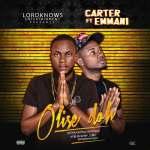 Carter – Olise Doh ft. Emmani
