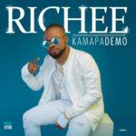 "[Song] Richee – ""Kamapademo"" (Prod. By Dapiano)"