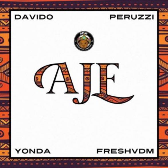 Da7jFgXWkAIdCOX 768x768 (Song) DMW   Aje ft. Davido, Peruzzi, Yonda & FreshVDM