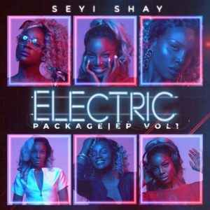 "Seyi Shay Electric Package EP 300x300 - [Lyrics] Seyi Shay – ""Surrender"" ft. Kiss Daniel & DJ Neptune"