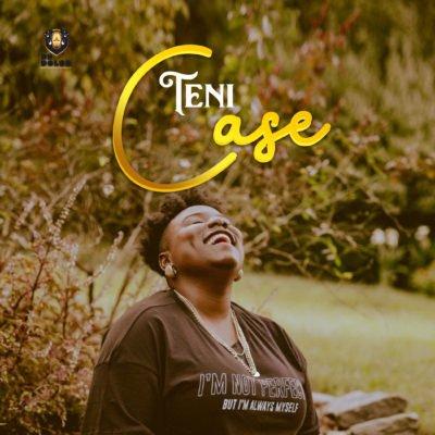Teni-Case mp3 Download 1