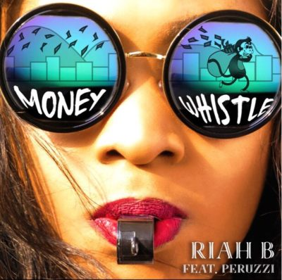 "Riah B – ""Blow Whistle"" ft. Peruzzi"
