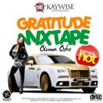 MIXTAPE DOWNLOAD: DJ Kaywise – Gratitude Mixtape (Oluwa Oshe)