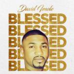 "David Imole – ""Blessed"""