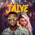 MUSIC: KAJ ft. Mz Kiss – Jaiye (mp3)
