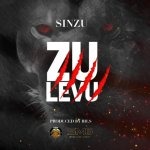 MUSIC: Sinzu – Zu Levu (mp3 Download)