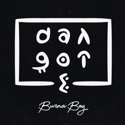 , [Music] Burna Boy – Dangote, Hituploaded   Download Nigerian Music & Videos, Latest Nigeria Songs Mp4 Videos Hip Hop Mp3 Musics, Gospel Songs & Reggae 2019