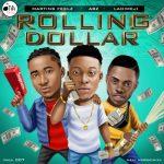 NEW SONG: ABZ ft Martin Feelz & Ladimeji – Rolling Dollar (DOWNLOAD HERE)