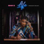 """Bank B – """"Life"""""""