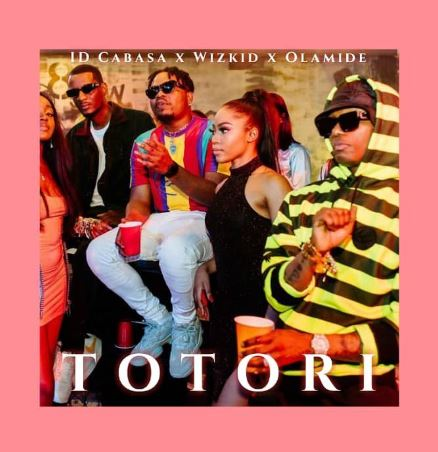 "MUSIC + VIDEO: Olamide x Wizkid x ID Cabasa – ""Totori (Download)"