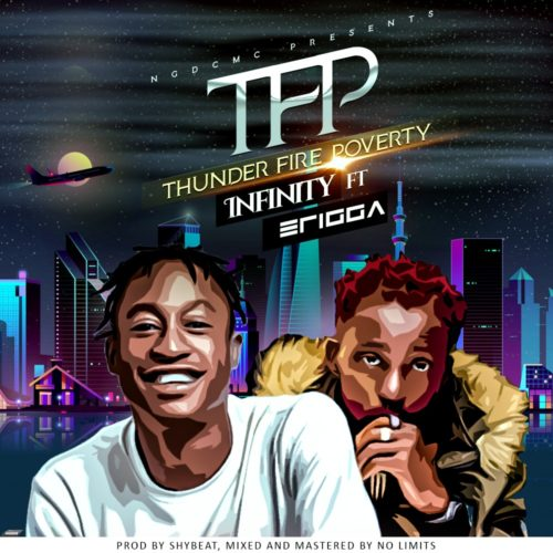 "MUSIC: Erigga Ft Infinity – ""Thunder Fire Poverty"" (TFP)"