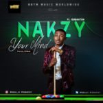 "Nakzy – ""Your Mind"" ft. 1Da Blanton"