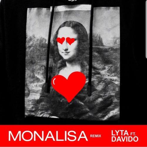 """MUSIC: Lyta Ft Davido – """"Monalisa (Remix) (Prod. Killertunes) Mp3"""