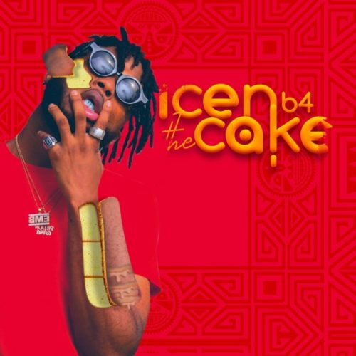 DOWNLOAD EP: Dremo – Icen b4 The Cake