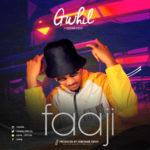 """Gwhil – """"Faaji"""" ft. Debonair Dessy"""