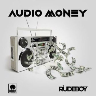 "Rudeboy - ""Audio Money"""
