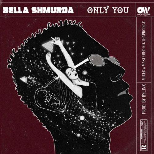 "Bella Shmurda – ""Only You"""