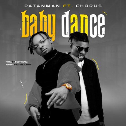 """Patanman - """"Baby Dance"""" ft. Chorus"""